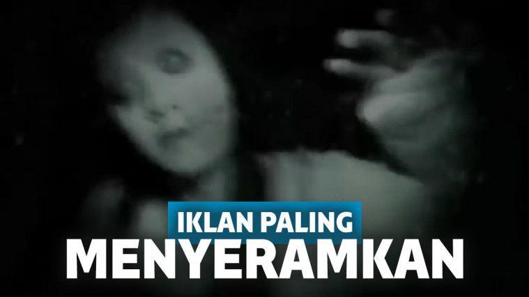 Serem Abis! Ini 5 Video Iklan Paling Menyeramkan yang nggak Cocok Buat Para Penakut! | Keepo.me