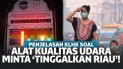 Heboh Alat Ukur Udara Suruh 'Tinggalkan Riau'  Begini Penjelasan KLHK