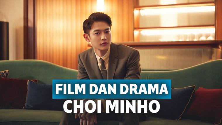 Film dan Drama Choi Minho SHINee, Kualitas Aktingnya Jempolan | Keepo.me