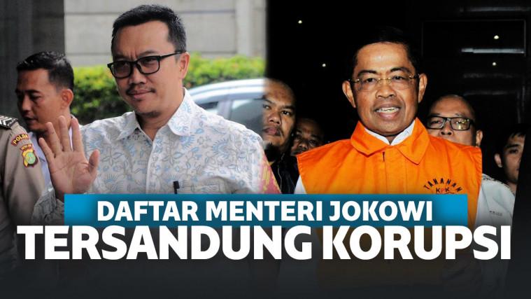 Daftar Menteri Jokowi Yang Terlibat Korupsi