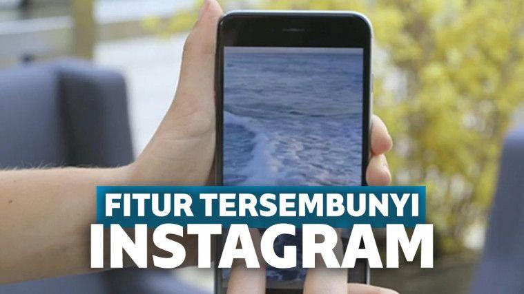 Fitur-fitur yang Jarang Diketahui di Instagram