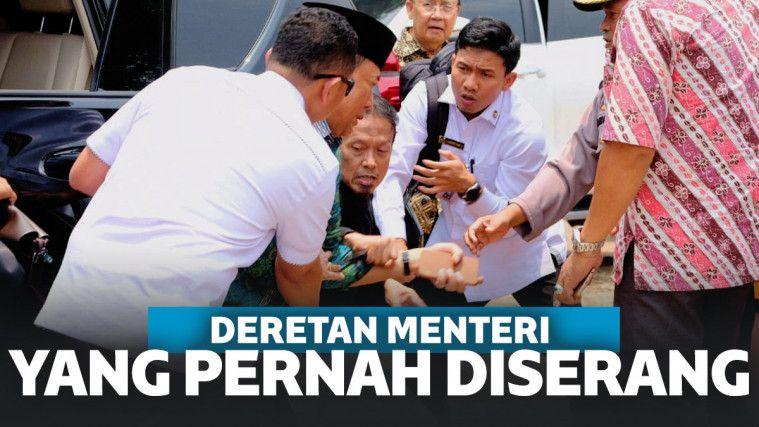 Selain Wiranto, Ini Deretan Menteri Yang Pernah Diserang Juga
