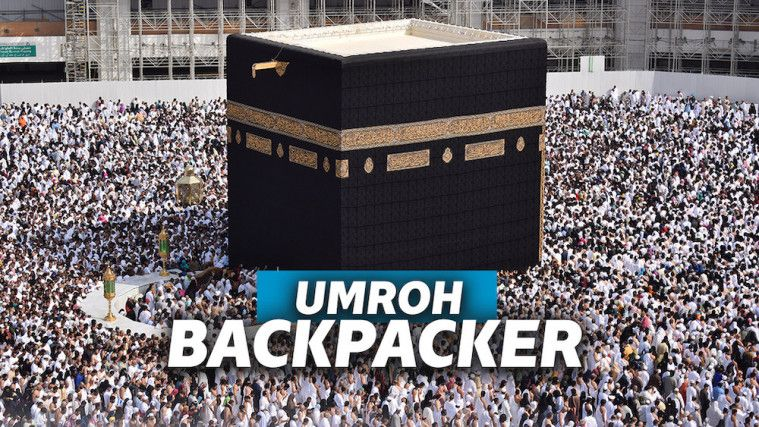 Serba-serbi Umroh Backpacker