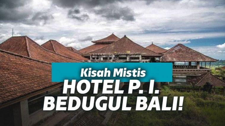 Inilah Kengerian Dari Hotel P I Bedugul Bali