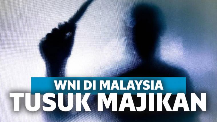 Tak Diberi Uang, WNI Tikam Majikan di Malaysia hingga Tewas | Keepo.me