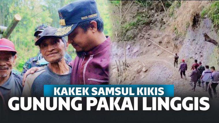 Perjuangan Kakek Samsul, 10 Tahun Kikis Gunung Pakai Linggis Demi Jalan ke Desa! | Keepo.me