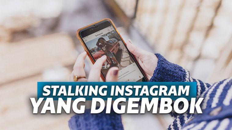 Ssst! Ini Cara Melihat Instagram yang Di-private, Kepo Bisa Tetap Jalan | Keepo.me