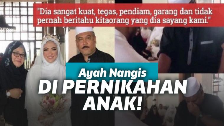 Biasanya Galak, Bapak ini Nangis Sesenggukan Saat Anaknya Menikah. Videonya Langsung Viral! | Keepo.me