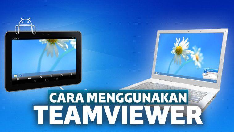 Mudah dan Simpel, Cara Menggunakan Teamviewer | Keepo.me
