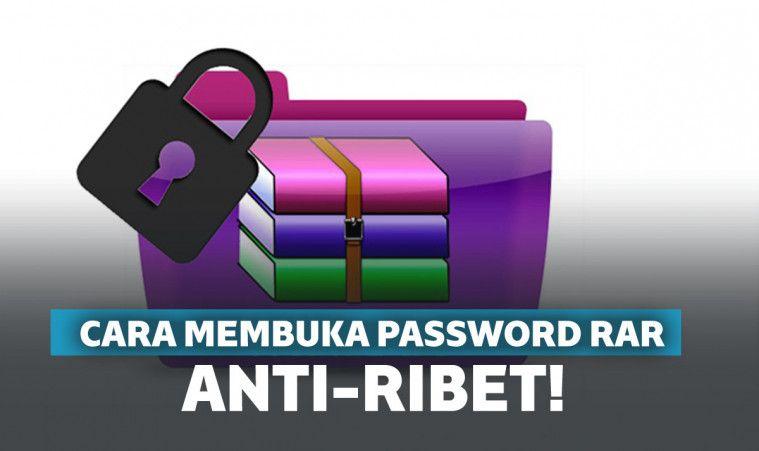 100% Ampuh!  Cara Membuka Password RAR dengan Mudah, Tanpa Ribet! | Keepo.me