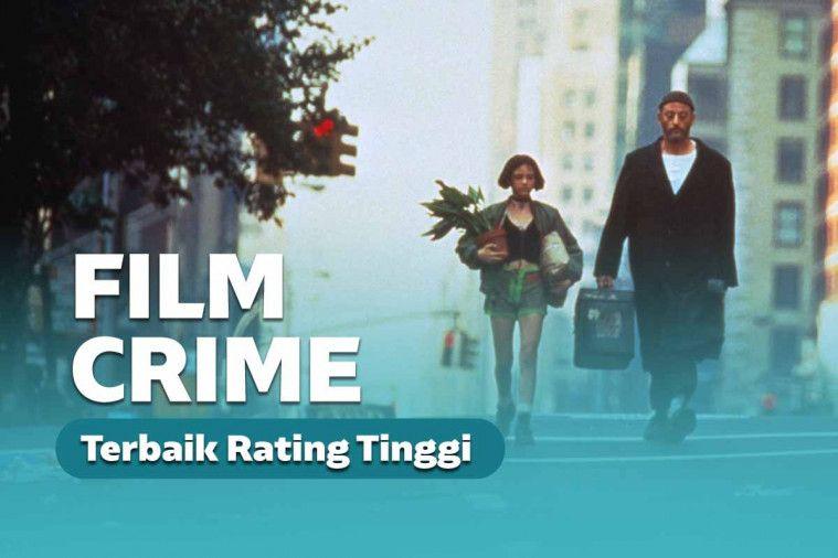 Deretan Film Crime Terbaik dengan Rating Tinggi, Menegangkan Sekaligus Mindblowing | Keepo.me