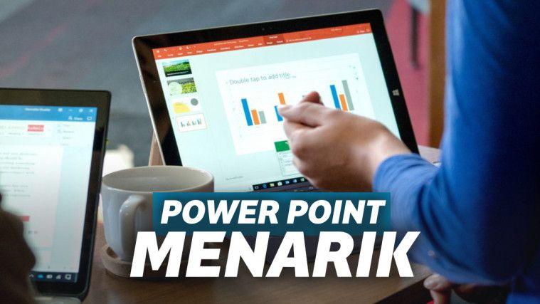 Cara Membuat Power Point yang Menarik, Presentasimu Bakal Menyedot Perhatian! | Keepo.me
