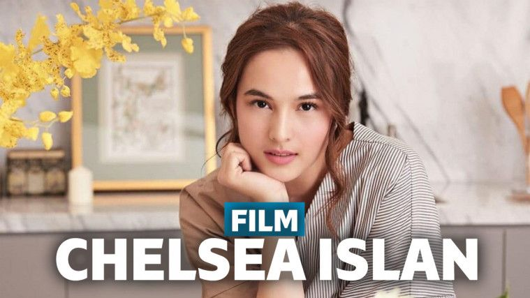 8 Film Chelsea Islan Terbaik Dan Terbaru Yang Wajib Ditonton