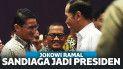 Heboh, Jokowi Ramal Sandiaga Jadi Presiden di Pilpres 2024