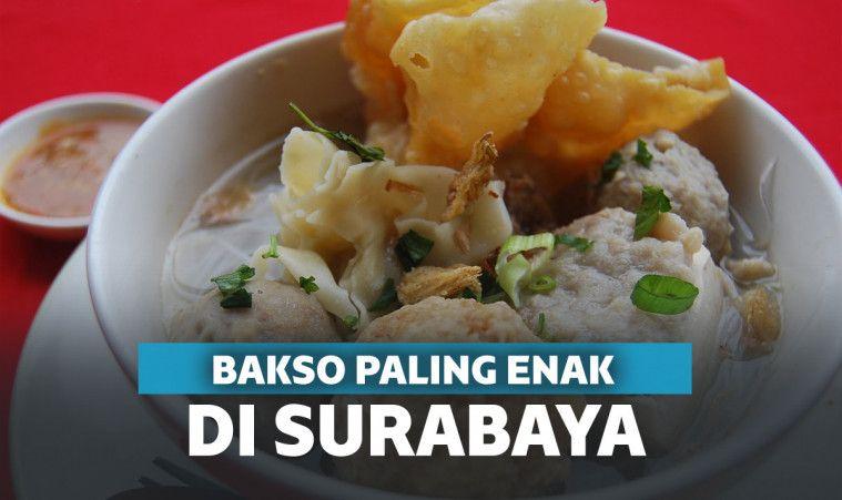 10 Bakso Enak di Surabaya Ini Bakal Bikin Kamu Ketagihan! | Keepo.me