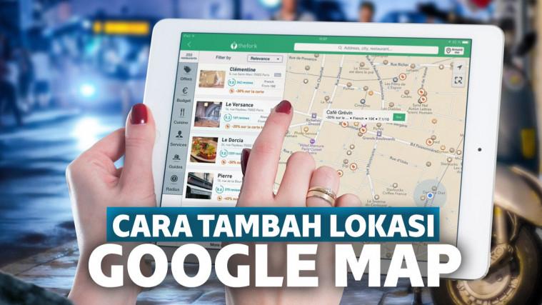 Simpel dan Praktis! Cara Menambahkan Lokasi di Google Maps untuk Alamat Rumah dan Bisnis | Keepo.me