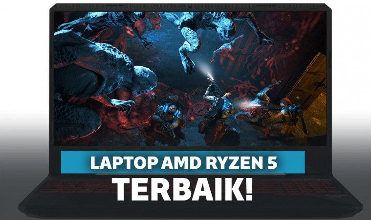 10 Laptop AMD Ryzen 5 Murah & Terbaik  untuk Kerja Harian hingga Gaming | Keepo.me