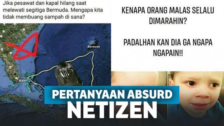 Kocak! Pertanyaan Absurd dari Netizen, Ada yang Bisa Jawab?