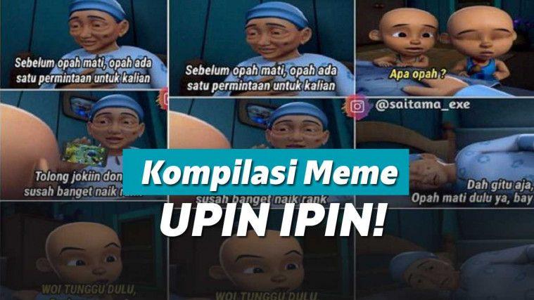 Sederet Meme Upin Ipin Yang Ngakak Banget