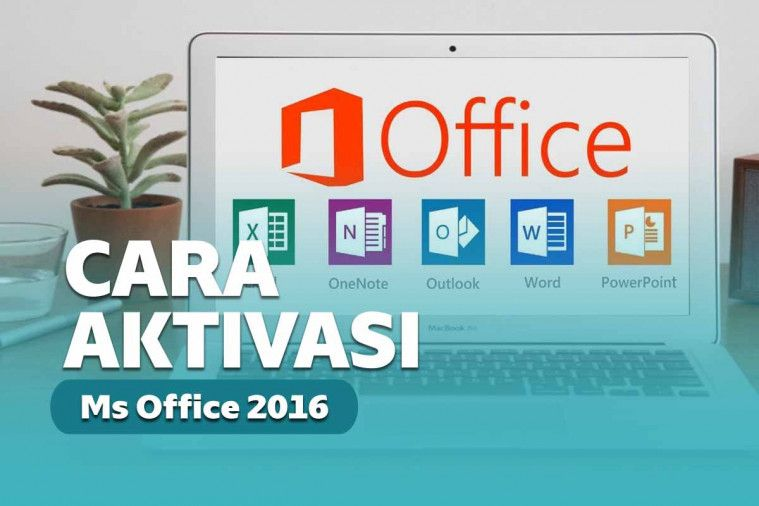 Aktivasi Office 2016