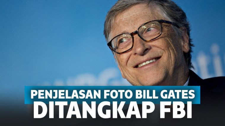 Heboh Foto Bill Gates Ditangkap FBI karena Aksi Teror Biologis, Ini Penjelasannya! | Keepo.me