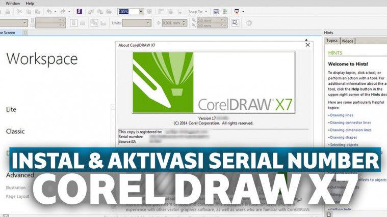 Kumpulan Serial Number Corel Draw X7 Lengkap dengan Cara Aktivasi di Windows 7, 8, dan 10 | Keepo.me