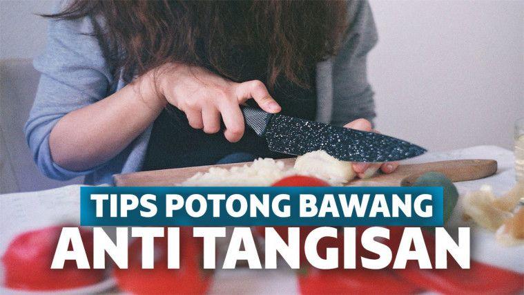 Tips Memotong Bawang Tanpa Bikin Air Mata Bercucuran | Keepo.me