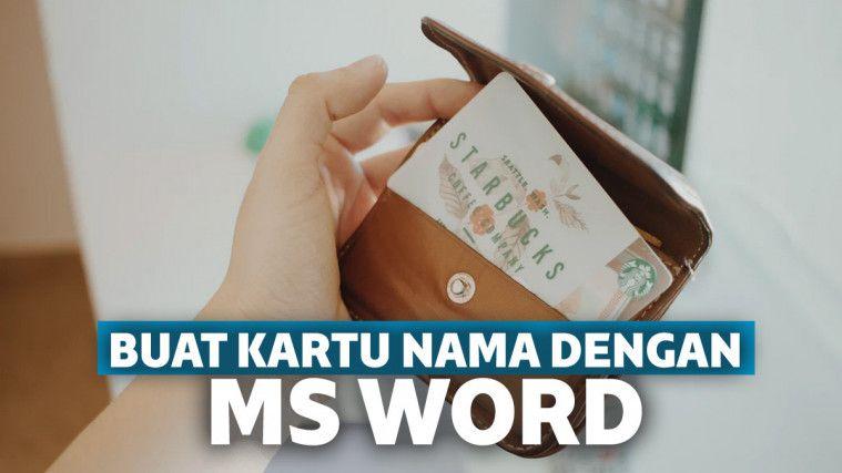Lengkap! 3 Cara Membuat Kartu Nama di Word dengan Mudah | Keepo.me