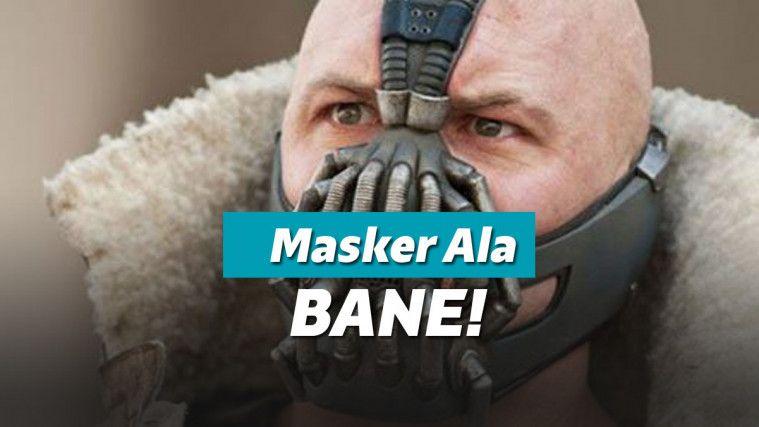 Ingat Bane Musuh Batman? Maskernya Kini Laris Dibeli Selama Wabah Corona! | Keepo.me