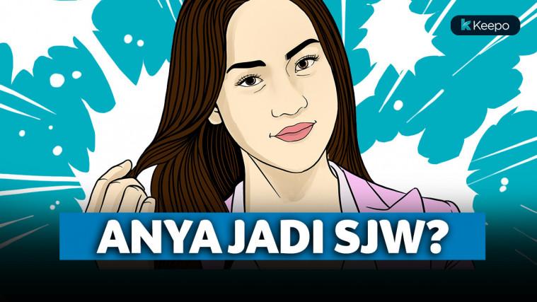 Ketahuilah, Anya Geraldine Lebih 'Speak Up' dari Semua SJW di Jagat Maya | Keepo.me