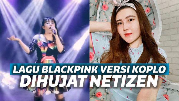Cover Lagu Blackpink Versi Koplo Dinilai Tak Cocok, Via Vallen Dihujat: Perusak Dunia Permusikan! | Keepo.me