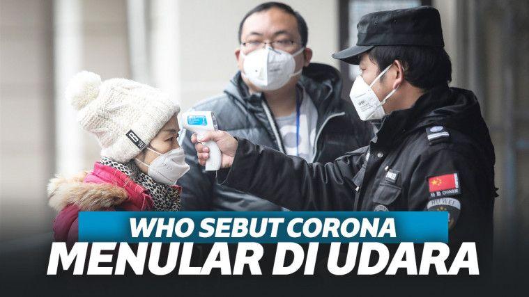Hati-Hati! WHO Kini Sebut Corona Bisa Menular via Udara, Begini Penjelasannya | Keepo.me
