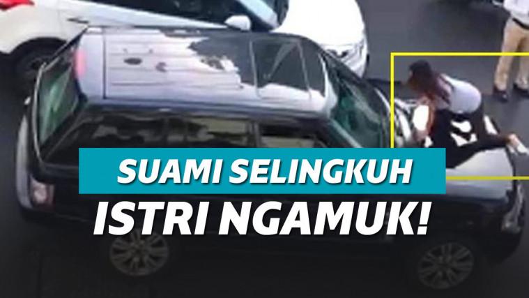 Tahu Suami Mesum Sama Pelakor, Istri Sah Ngamuk Sampai Naik Atap Mobil! | Keepo.me
