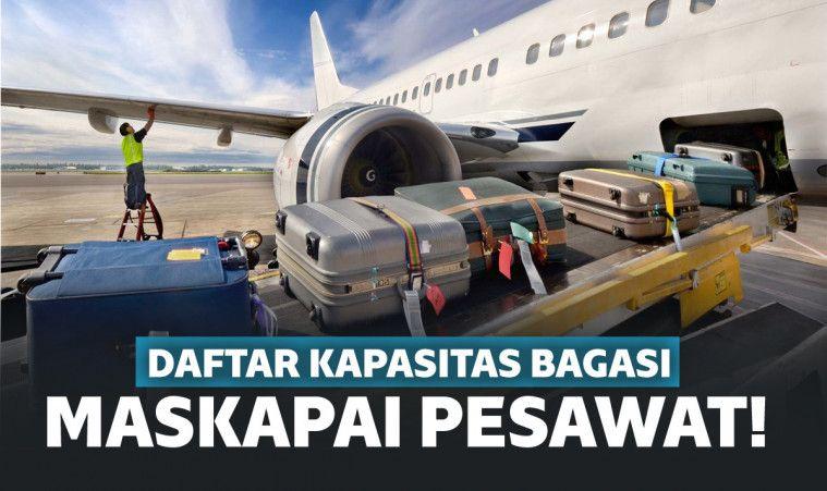 Dadtar kapasitas bagasi berbagai maskapai pesawat