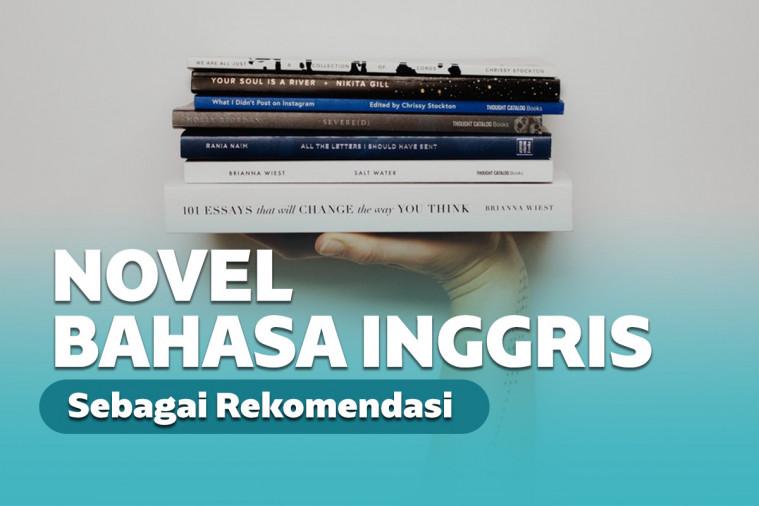 Referensi Novel Bahasa Inggris untuk Pemula untuk Asah Skill dan Kosakata | Keepo.me