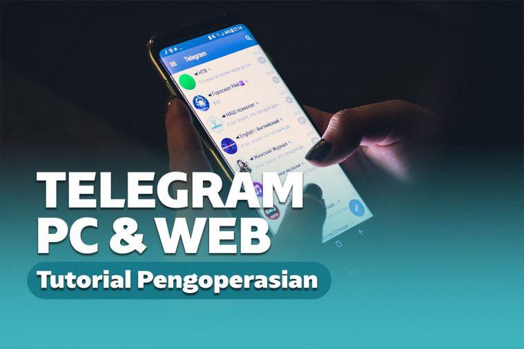 Panduan Cara Pakai Telegram Web dan Telegram Desktop di PC | Keepo.me