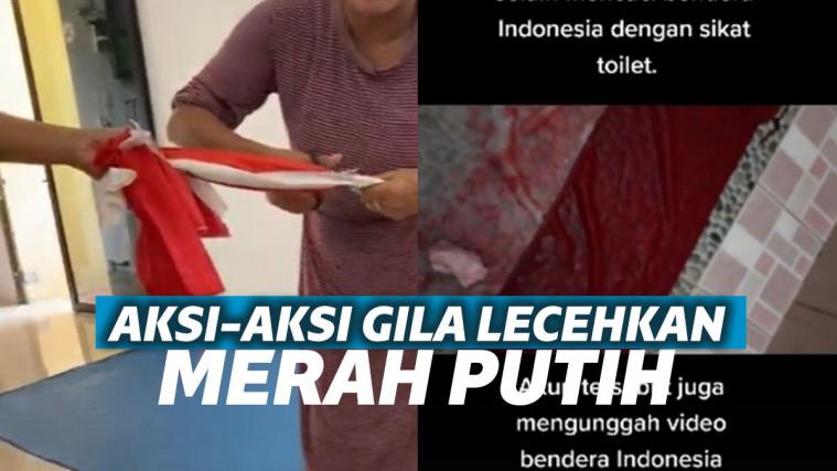 Deretan Aksi Lecehkan Bendera Merah Putih, Disiram Darah Menstruasi Hingga Digunting | Keepo.me