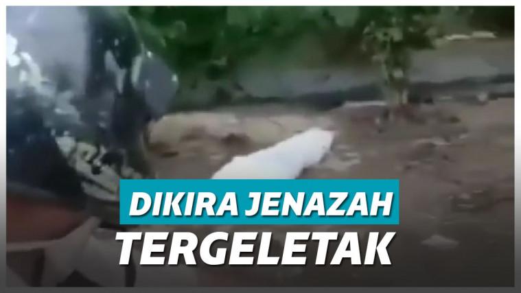 Heboh! Video Jenazah Tergeletak Di Pinggir Jalan, Pas Dibuka Isinya Di luar Dugaan | Keepo.me