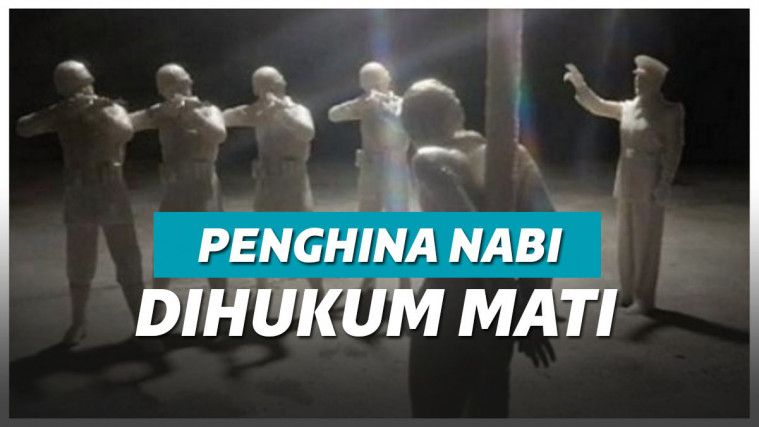 Tak Tanggung-tanggung, Sederet Negara Ini Beri Hukuman Mati untuk Penghina Nabi Muhammad | Keepo.me
