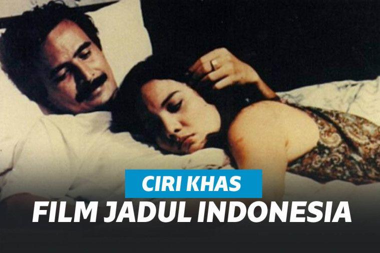 Dari Pamer Bulu Ketek Sampai Efek Seadanya, Inilah 9 Ciri Khas Film Jadul Indonesia | Keepo.me