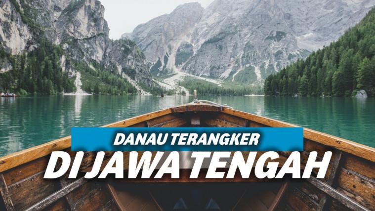 Berikut 9 Danau Angker di Jawa Tengah