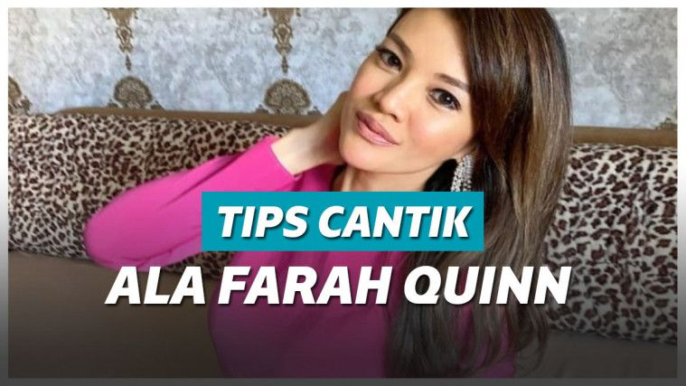 10 Tips Cantik Elegan Ala Farah Quinn: Jangan Minum Air Langsung Dari Botol | Keepo.me