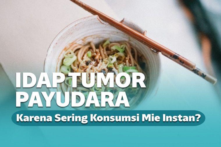 Mengaku Sering Makan Mi Instan, Begini Kisah Pilu Wanita Penderita Tumor Payudara | Keepo.me
