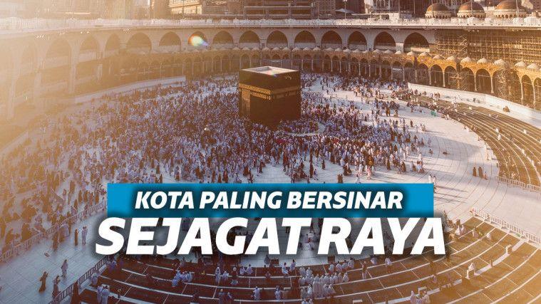 Mekkah dan Madinah Terlihat Paling Glowing dari Luar Angkasa