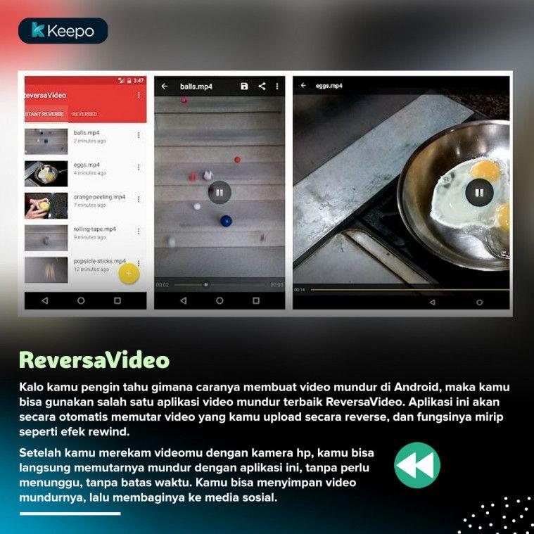 7 Aplikasi Video Mundur Terbaik Yang Bikin Videomu Jadi Unik